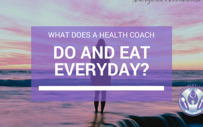 What Does A Health Coach Do And Eat On A Typical Day?